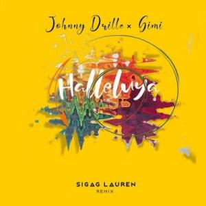 Johnny Drille - Halleluyah (Sigag Lauren Remix) Ft. Simi